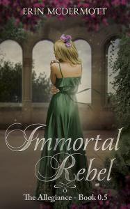 Immortal Rebel - Book 0.5