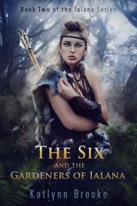 The Ialana Series - Book 2