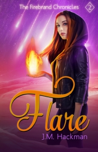 Flare - Book 2 of the Firebrand Chronicles
