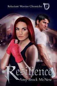 Resilience: Book Three of the Reluctant Warrior Chronicles