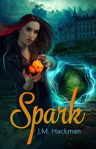 Spark - Book 1 of the Firebrand Chronicles