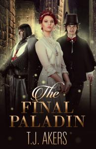 The Final Paladin - T.J Akers