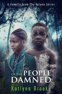The people of the damned - A novella from The Ialana Series