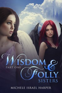 Wisdom and Folly Sisters - Book 1