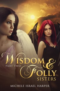 Wisdom and Folly Sisters- Book 2