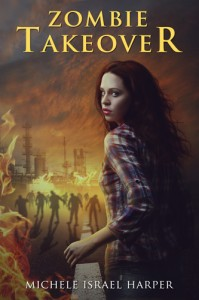 Zombie Takeover by Michele Israel Harper